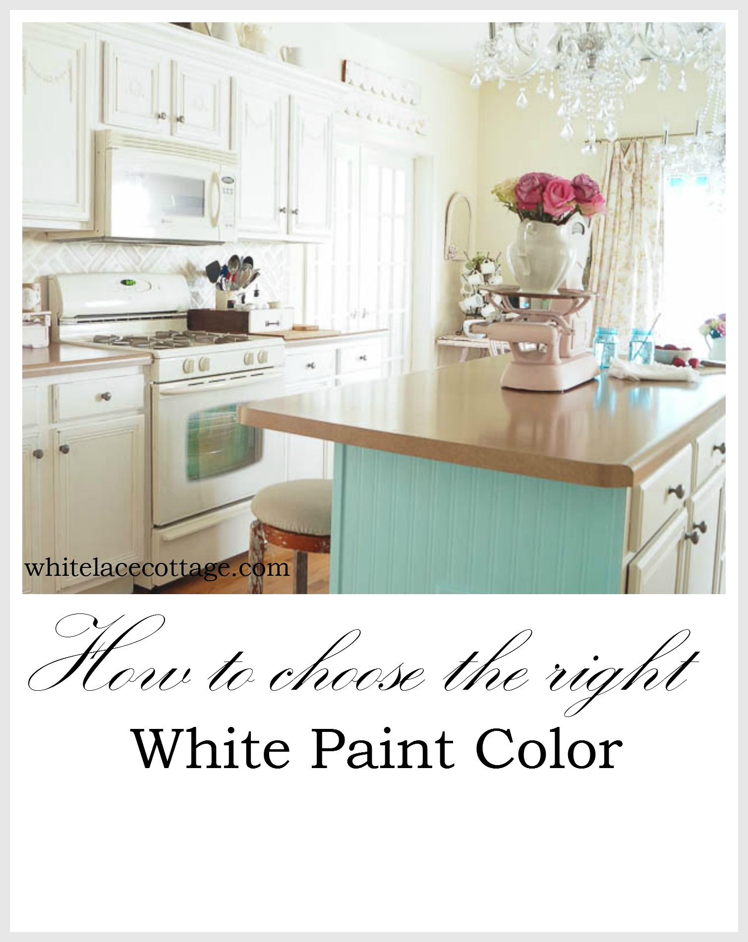 How to choose the right white paint color white lace cottage - How to pick paint colors ...