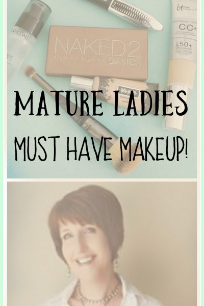 Mature Ladies Must Have Makeup And More!