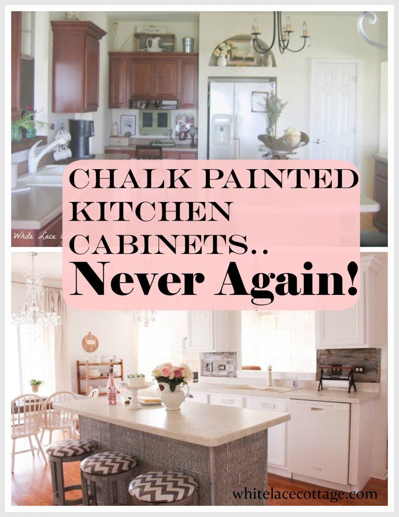 Chalk Painted Kitchen Cabinets Never Again! - White Lace Cottage on painting kitchen countertops, organize a small kitchen before and after, kitchen rehabs before and after, cabinet resurfacing before and after, opening up a kitchen before and after, painting ceilings before and after, interior design before and after, painted kitchens before and after, ugly kitchen before and after, kitchen remodeling on a budget before and after, old kitchen before and after, kitchen renovations before and after, painting paneling, condo kitchen remodels before and after, small kitchen ideas before and after, painting with a twist, painting kitchen table and chairs ideas, kitchen cabinet remodel before and after, kitchen pantry before and after, painting ceramic tile floors before and after,