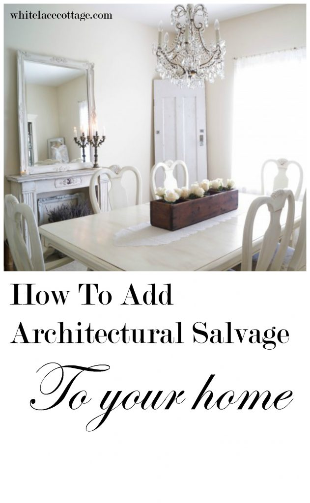 Decorating With Architectural Salvage Adding Vintage Style ...