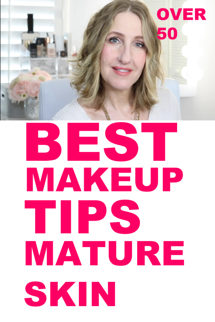 BEST MAKEUP TIPS FOR MATURE SKIN