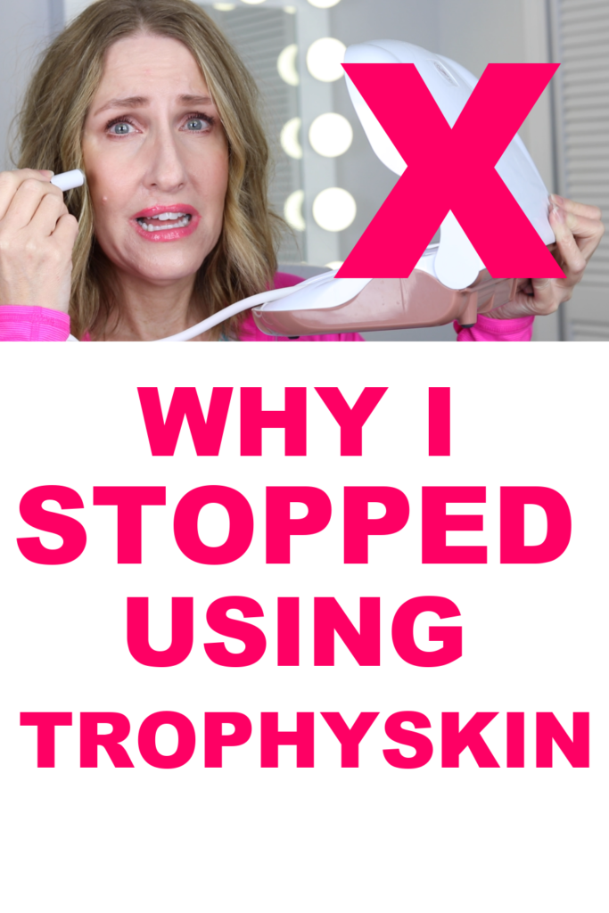 WHY I STOPPED USING TROPHY SKIN MICRODERMABRASION